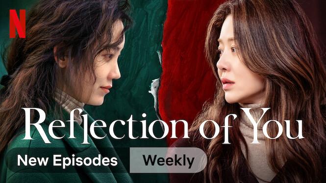 Reflection of You on Netflix UK